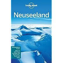 Lonely Planet Reiseführer Neuseeland: Mit praktischem Kartendownload (Lonely Planet Reiseführer E-Book)