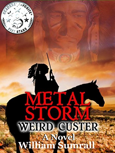 metal-storm-weird-custer-a-novel-english-edition