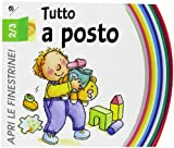 Tutto a posto. Ediz. illustrata