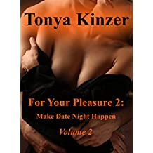 For Your Pleasure 2: Make Date Night Happen (English Edition)