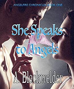 She Speaks to Angels (YA Manhattan Urban Angel Suspense) (Hush ...