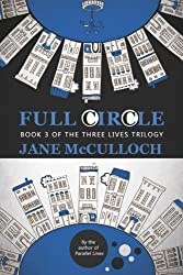 Full Circle: Volume 3 (Three Lives Trilogy)