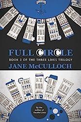 Full Circle: Volume 3 (Three Lives Trilogy)