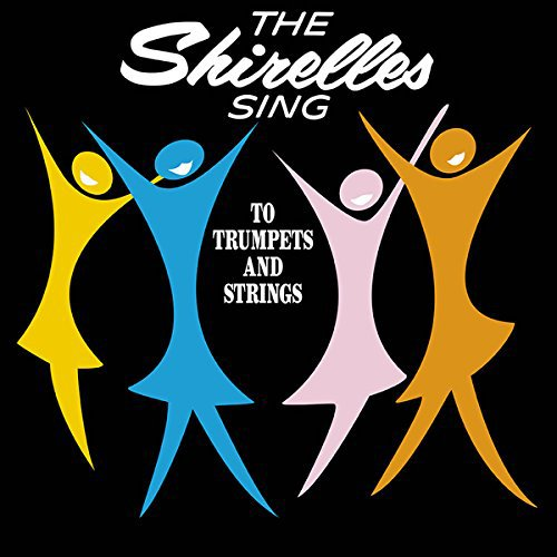 The Shirelles ‎– Sing To Trumpets And Strings