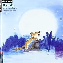 Romulo, un lobo solitario (Cuentos del viejo roble)