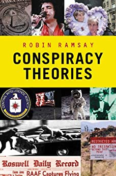 Conspiracy Theories (Pocket Essentials) by [Ramsay, Robin]
