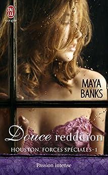 Houston, forces spéciales (Tome 1) - Douce reddition par [Banks, Maya]