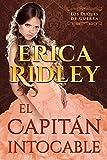 El Capitán Intocable: una novela histórica y romántica de la regencia en Inglaterra (Los Duques De Guerra nº 3)