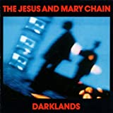 the Jesus and Mary Chain: Darklands [Vinyl LP] (Vinyl)