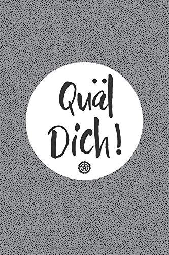 Quäl dich!: Notizbuch oder Tagebuch für Rennradfahrer und Radler, Radsport por Bikepublish