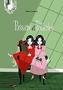 """Afficher """"Passion et Patience"""""""
