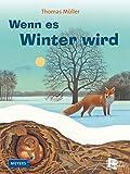 Wenn es Winter wird - Thomas Müller