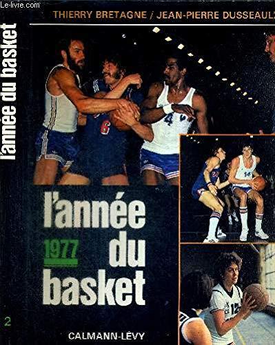 L'Année du basket 1977 par Thierry Bretagne