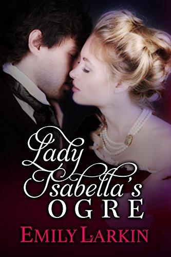 Lady Isabella's Ogre (English Edition)