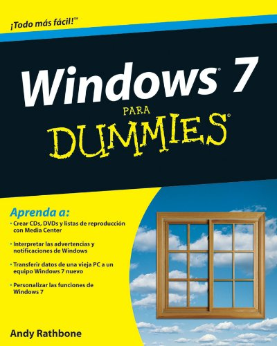 Windows 7 Para Dummies (For Dummies) por Andy Rathbone