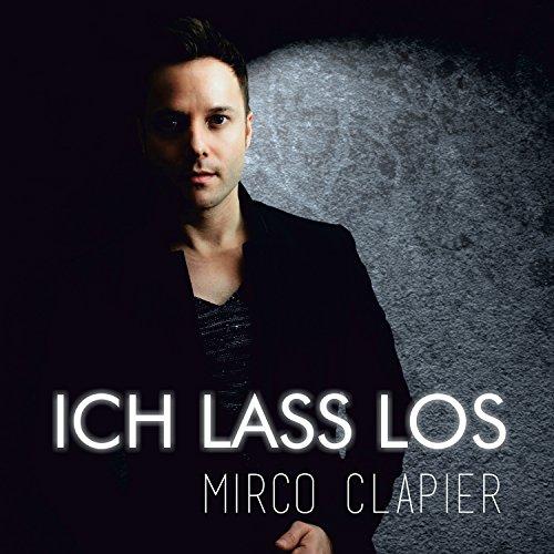 Mirco Clapier – Ich lass los