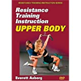 Resistance Training Instruction: Upper Body