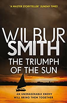 The Triumph of the Sun: The Courtney Series 12 (English Edition) van [Smith, Wilbur]