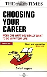 Choosing Your Career: Work Out What You Really Want To Do With Your Life (Sunday Times)
