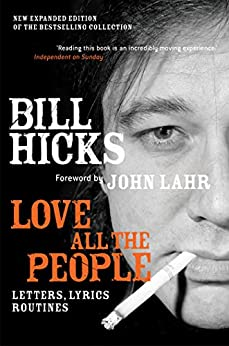Love All the People (New Edition) (English Edition) von [Hicks, Bill]