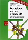 Inclusione sociale e disabilità. Linee guida per l'autovalutazione. Con CD-ROM