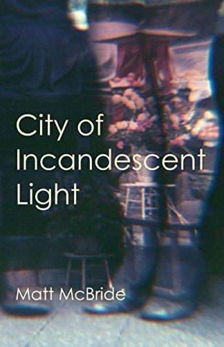 City of Incandescent Light por Matt McBride