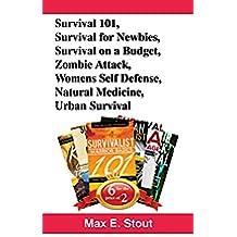 Book Bundle Package:  Survival 101+ Survival for Newbies + Survival on A Budget + Zombie Attack + Womens Self Defense + Natural Medicine + Urban Survival ... Book Bundles 27) (English Edition)
