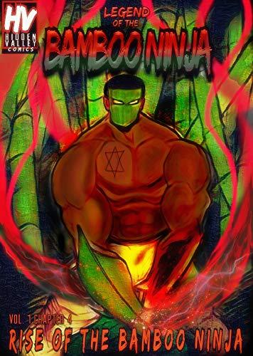 Legend of the Bamboo Ninja: Rise of the Bamboo Ninja (LOTBN ...