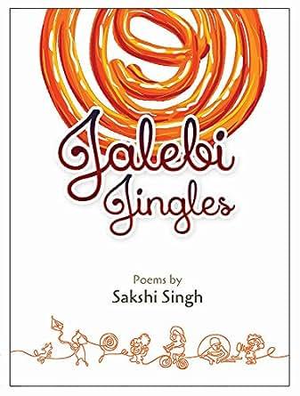 Jalebi Jingles: Poems for children!