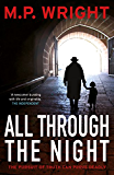 All Through The Night (J.T. Ellington Trilogy Book 2)
