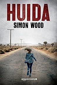 Huida par Simon Wood