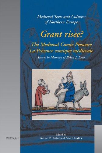Grant risee? The Medieval Comic Presence. : La Présence comique médiévale