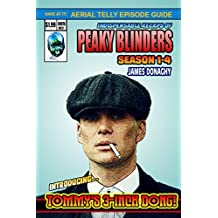 Peaky Blinders: Series 1-4 Episode Guide (English Edition)