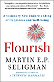Flourish: A Visionary New Understanding of Happiness and Well-being (English Edition)
