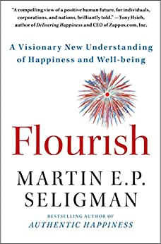 Flourish: A Visionary New Understanding of Happiness and Well-being (English Edition) par [Seligman, Martin E. P.]