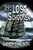 Tales of the Lost Schooner