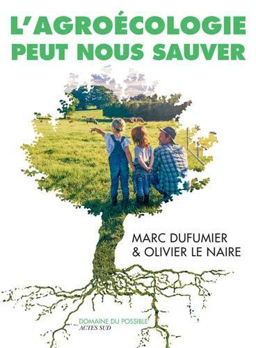 L'Agroécologie peut nous sauver : Entretiens par  (Broché - May 15, 2019)