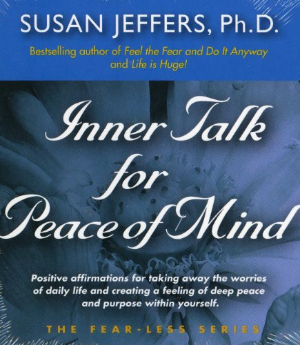 Inner Talk for Peace of Mind (The Fear-Less Series)