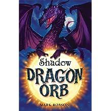 Dragon Orb: Shadow (English Edition)