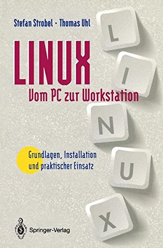 Linux from Pc to Work Station ( German Only Language Availab por Stefan Strobel