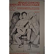 Arnaud Dumond: Repertoire Pedagogique. Vol 1 : Themes Clbrs