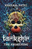 #8: Tarikshir: The Awakening