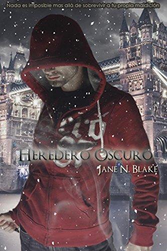 Heredero Oscuro (El Ministro Oscuro nº 2) por Jane N. Blake