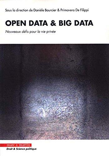Open data et big data: Nouveaux défis pour la vie privée.
