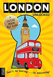 London Unlocked - A Guide Book for Kids (English Edition)
