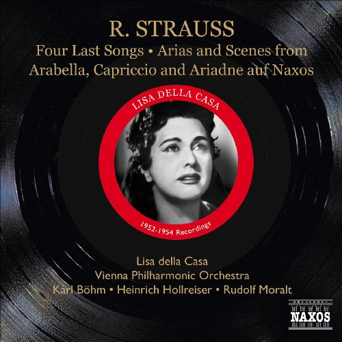 Strauss, R.: 4 Last Songs / Arias and Scenes from Arabella, Capriccio and Ariadne auf Naxos
