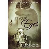 In Your Eyes by Cardeno C (2014-07-14)