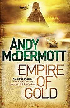 Empire of Gold (Wilde/Chase 7) by [McDermott, Andy]