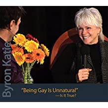 Being Gay Is Unnatural: Is It True?