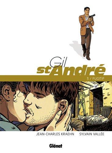 Gil St-André, Tome 3 : Fugitif